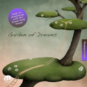 VA - Garden of Dreams, Vol. 20 - Sophisticated Deep House Music [City Life]