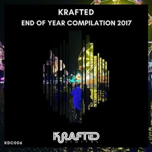 VA - Krafted, End of Year Compilation 2017 [Krafted Digital]