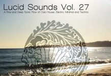 VA - Lucid Sounds, Vol. 27 (A Fine and Deep Sonic Flow of Club House, Electro, Minimal and Techno) [Lucidflow]