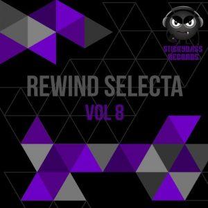 VA - Rewind Selecta, Vol. 8 [Stickybass Records]