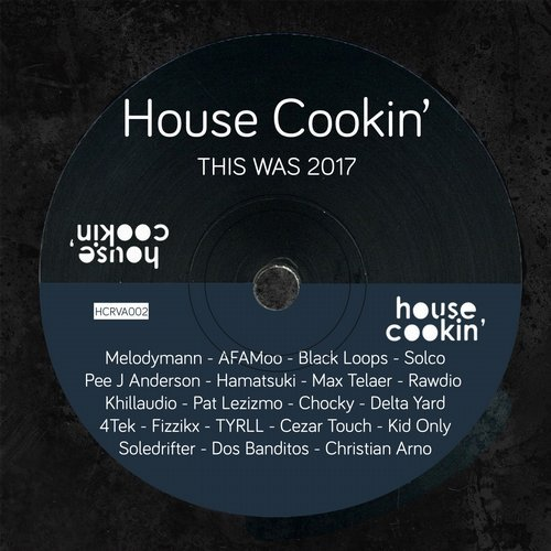 Va this was cookin 39 2017 house cookin records for Top deep house tracks of all time