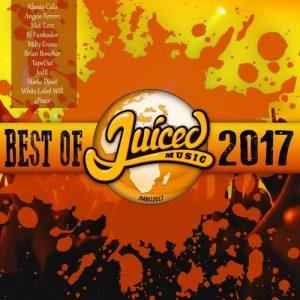 VA - Juiced Music Best Of 2017 [Juiced Music]