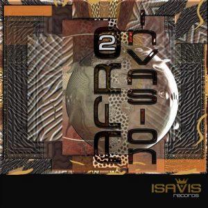 VA - Afro Invasion, Vol. 2 [ISAVIS Records]