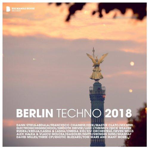 VA - Berlin Techno 2018 [Big Mamas House Compilations]