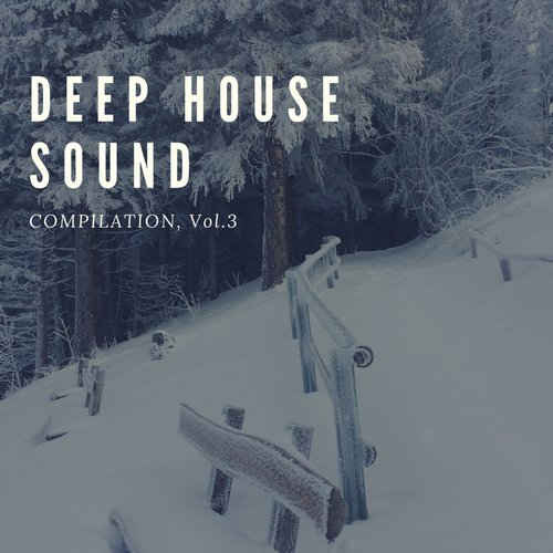 VA - Deep House Sound, Vol. 3 [Gysnoize Recordings]