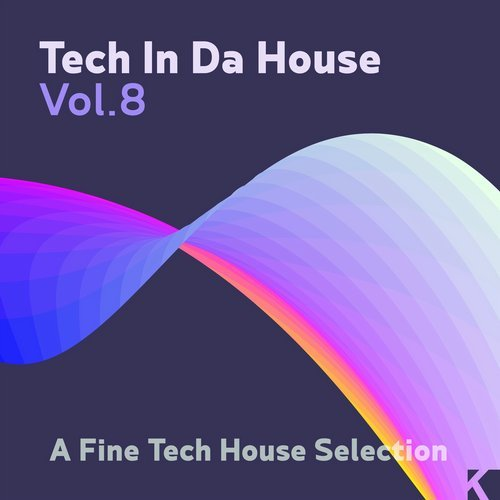 VA - Tech in da House, Vol. 8 (A Fine Tech House Selection) [KNM]