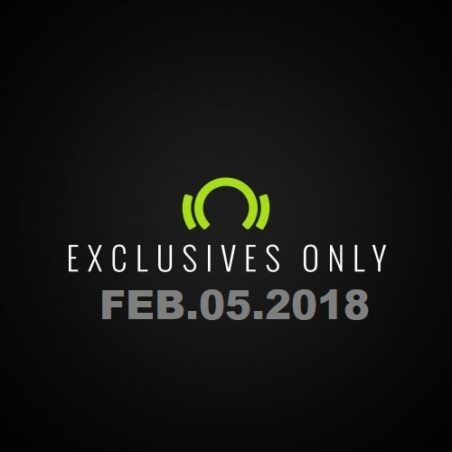Beatport Exclusives Only: Feb.05.2018