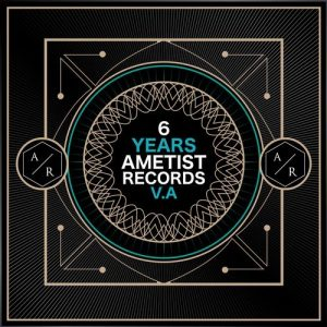 VA - 6 Years Ametist Records [Ametist-Records]