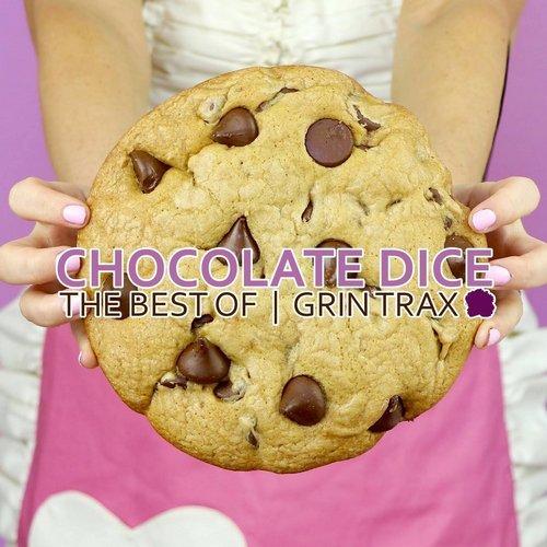 VA - Best Of Chocolate Dice [Grin Traxx  ]