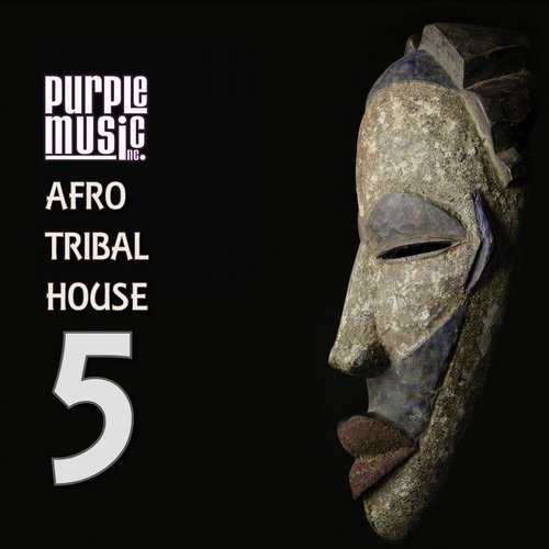 VA - Best of Afro & Tribal House 5 [PURPLE]