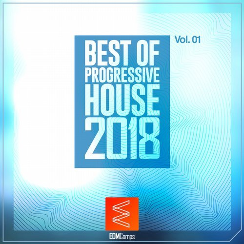VA - Best of Progressive House 2018, Vol. 01 [EDM Comps]