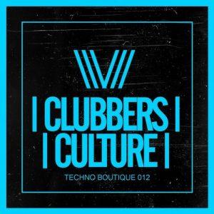 VA - Clubbers Culture: Techno Boutique 012 [Clubbers Culture]