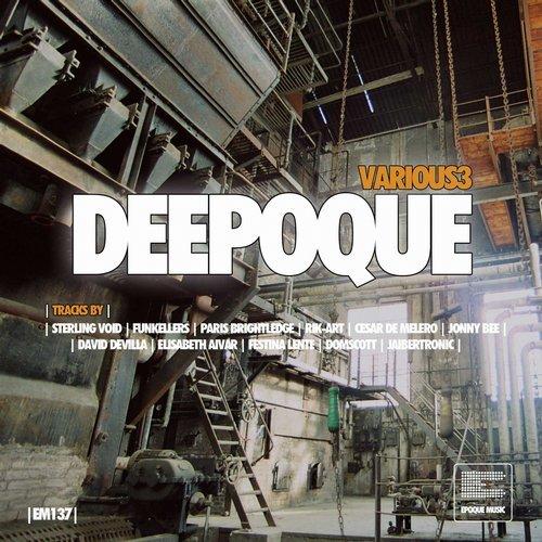 VA - Deepoque, Vol. 3 [Epoque Music]
