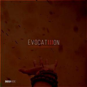 VA - Evocation, Vol. 3 [Dadsa Music]