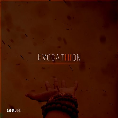 VA - Evocation, Vol. 3 [Dadsa Music]