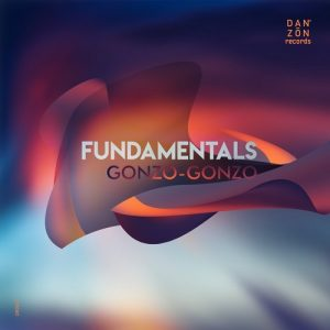VA - Fundamentals 01 by Gonzo-Gonzo [Danzon Records]