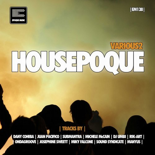 VA - Housepoque, Vol. 2 [Epoque Music]