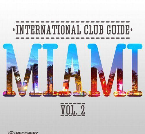 VA - International Club Guide - Miami Vol. 2 [RH2]