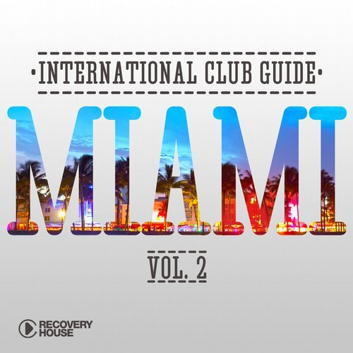 VA - International Club Guide - Miami Vol. 2 [RH2]