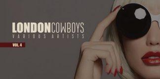 VA - London Cowboys, Vol. 4 (30 Underground Tunes) [Universal Language]
