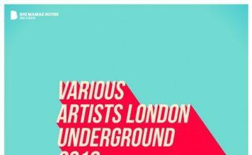 VA - London Underground 2018 [Big Mamas House Compilations]