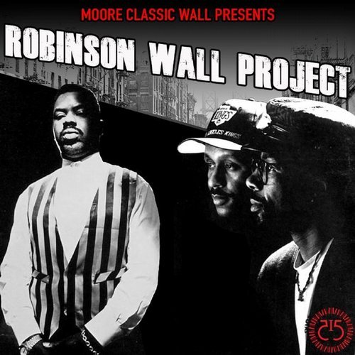 VA - MooreClassicWall Prod. Presents Robinson Wall Project [515 Records]