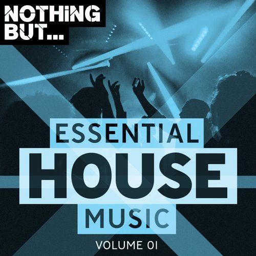 va nothing but essential house music vol 01 ForEssential House Music