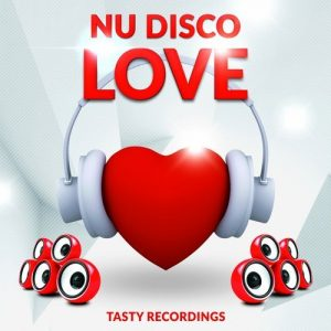 VA - Nu Disco Love [Tasty Recordings]