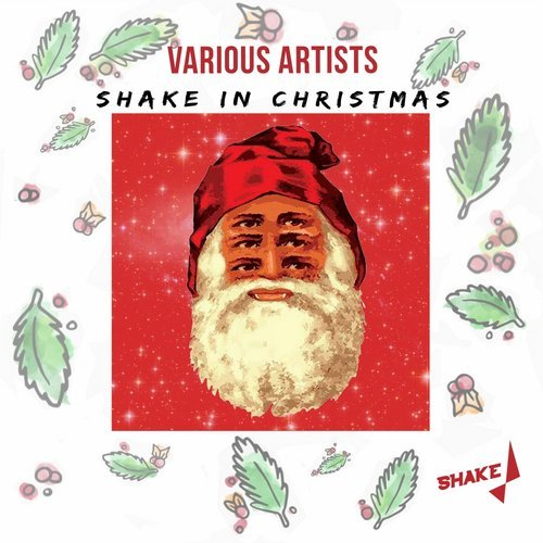 VA - Shake In Christmas [Shake Recordings]