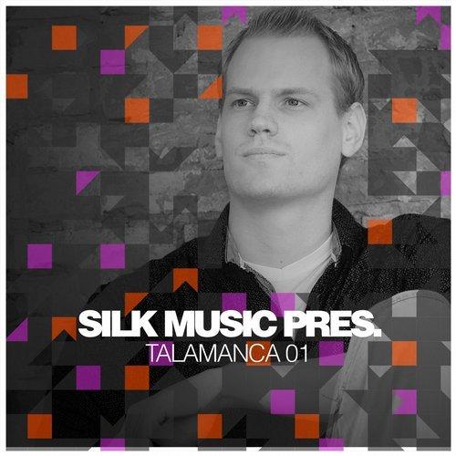 VA - Silk Music Pres. Talamanca 01 [Silk Selections]