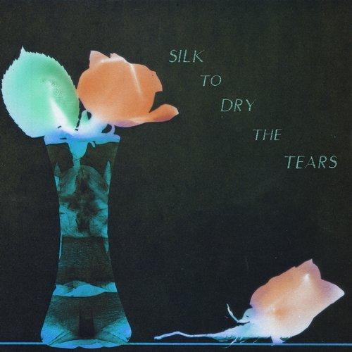 VA - Silk To Dry The Tears [100% Silk]