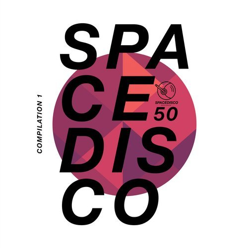 VA - Spacedisco Records Compilation 1 [Spacedisco Records]