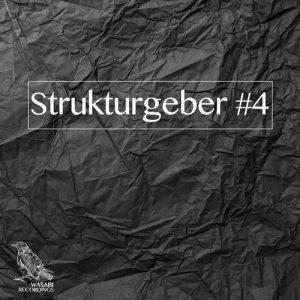 VA - Strukturgeber #4 [Wasabi Recordings]