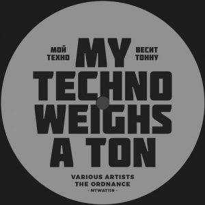 VA - The Ordnance [My Techno Weighs A Ton]