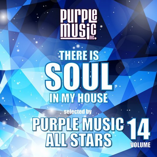 Va there is soul in my house purple music all stars for My house house music
