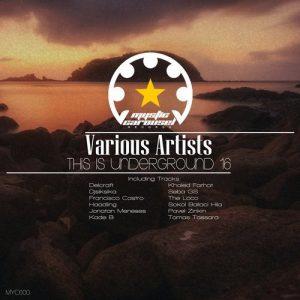 VA - This Is Underground 16 [Mystic Carousel Records]