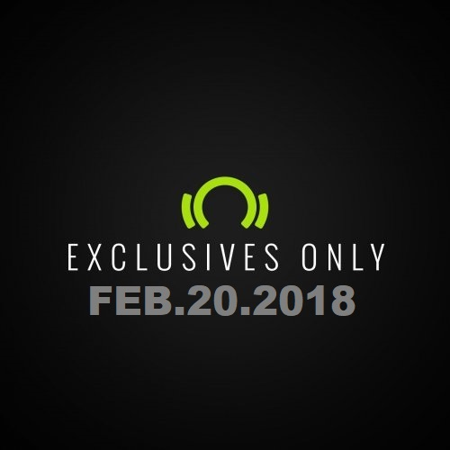 Beatport Exclusives Only: Feb.20.2018