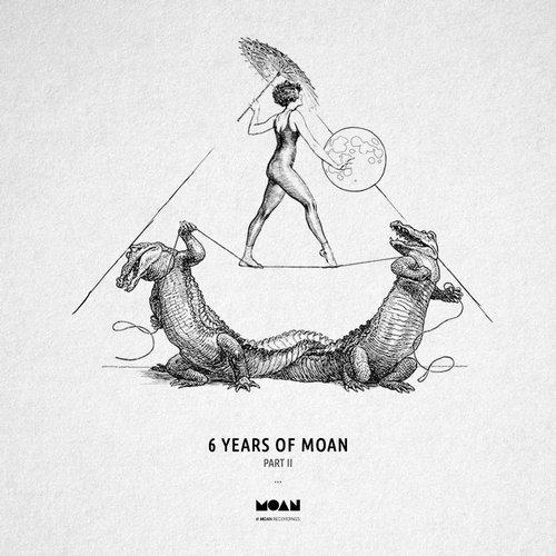 VA - 6 Years Of Moan Part 2 [Moan]