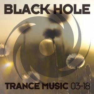 VA - Black Hole Trance Music 03-18 [Black Hole Recordings]