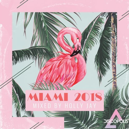 VA - Discopolis Miami 2018 [Discopolis]