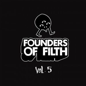 VA - Founders of Filth Volume Five [Founders Of Filth]