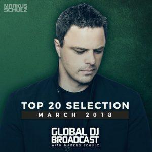 VA - Global DJ Broadcast - Top 20 March 2018 [Coldharbour Recordings]