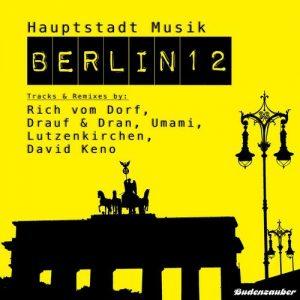 VA - Hauptstadt Musik Berlin, Vol. 12 [Budenzauber]