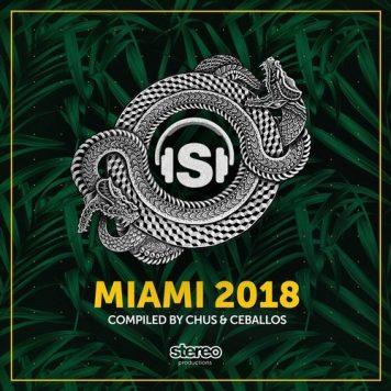 VA - Miami 2018 Compiled by Chus & Ceballos [Stereo Productions]