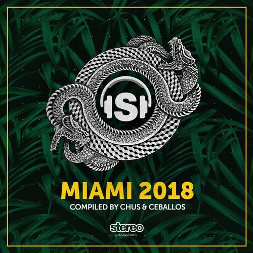 VA - Miami 2018 Compiled by Chus & Ceballos [Stereo Productions]