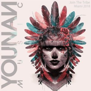 VA - Miami 2018: Join The Tribe (Compiled By Saeed Younan) [Younan Music]