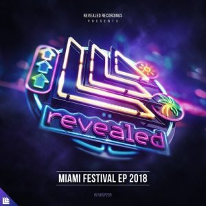 VA - Miami Festival EP 2018 - Presented by Revealed Recordings [Revealed Recordings]