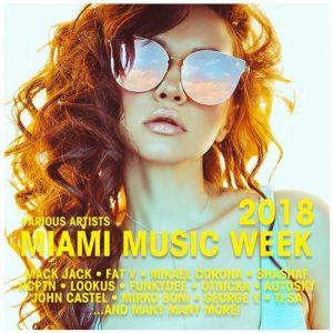 VA - Miami Music Week 2018 [Big Mamas House Compilations]