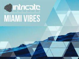 VA - Miami Vibes 2018 [Intricate Records]