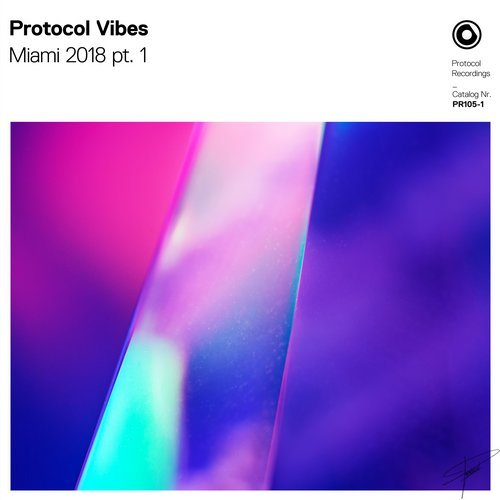 VA - Protocol Vibes - Miami 2018 pt. 1 [Protocol Recordings]